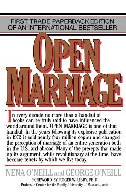 M. Evans and Company Open Marriage: A New Life Style for Couples (Revised Edition) by O'Neill, George/ O'Neill, Nena [Paperback] at Sears.com