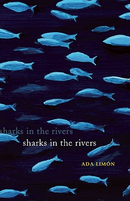 Sharks in the Rivers By Limon, Ada